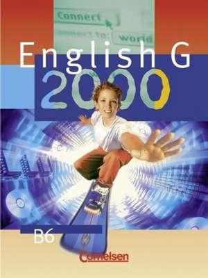 English G 2000. Ausgabe B 6. 10. Schuljahr. Realschule. Schülerbuch de Barbara Derkow Disselbeck