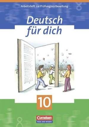 Deutsch fuer Dich 10. Arbeitsheft. Mit Loesungsheft. Neue Rechtschreibung