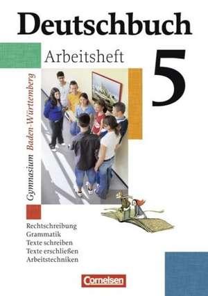 Deutschbuch Gymnasium 05. 9. Schuljahr. Arbeitsheft mit Loesungen. Baden-Wuerttemberg