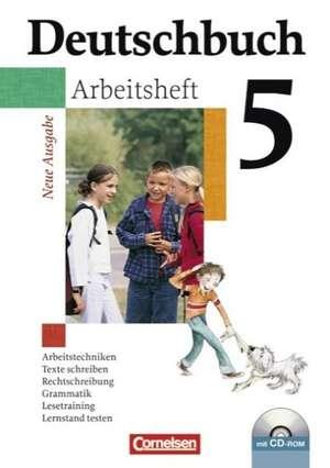 Deutschbuch Gymnasium 5. Schuljahr. Allgemeine Ausgabe. Arbeitsheft mit Loesungen und CD-ROM. Neubearbeitung