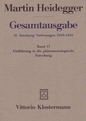 Martin Heidegger, Einfuhrung in Die Phanomenologische Forschung