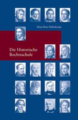 Die Historische Rechtsschule