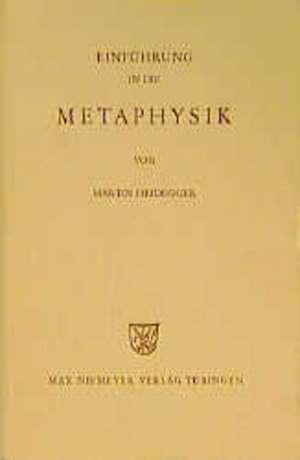 Einfuehrung in die Metaphysik