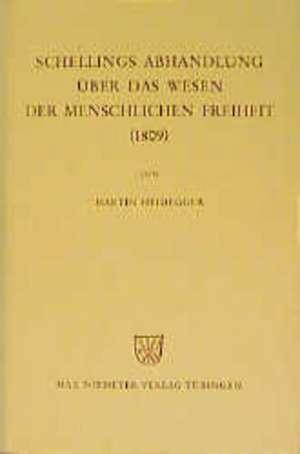 Schellings Abhandlung UEber das Wesen der menschlichen Freiheit (1809)