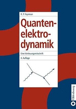 Quantenelektrodynamik de Richard P. Feynman