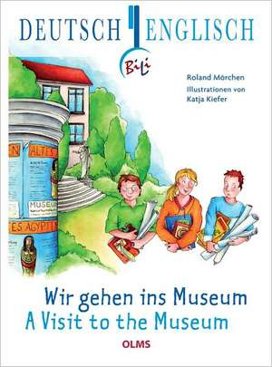 Wir gehen ins Museum - A Visit to the Museum