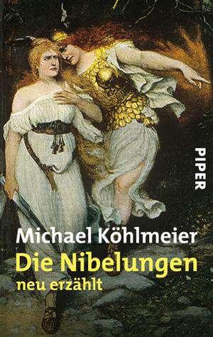 Die Nibelungen de Michael Köhlmeier