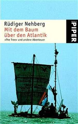 Mit dem Baum über den Atlantik de Rüdiger Nehberg