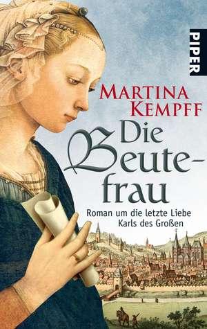 Die Beutefrau de Martina Kempff