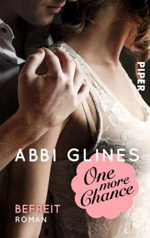 One more Chance - Befreit de Abbi Glines