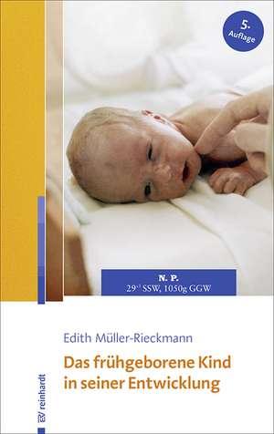 Das fruehgeborene Kind in seiner Entwicklung