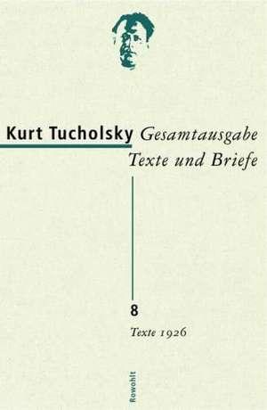 Gesamtausgabe 8.Texte 1926