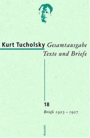 Gesamtausgabe 18. Briefe 1925-1927