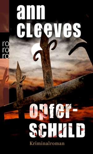 Opferschuld de Ann Cleeves