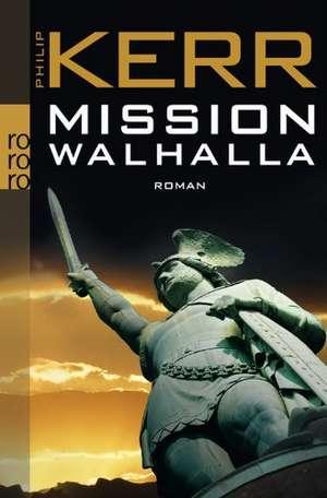 Mission Walhalla de Philip Kerr