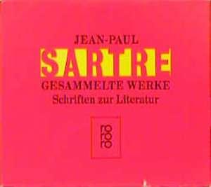 Gesammelte Werke. 8 Bände. Schriften zur Literatur de Jean-Paul Sartre