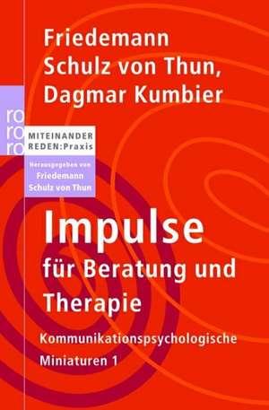 Impulse für Beratung und Therapie de Friedemann Schulz von Thun
