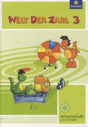 Welt der Zahl 3. Arbeitsheft mit CD-ROM. Ausgabe Nord