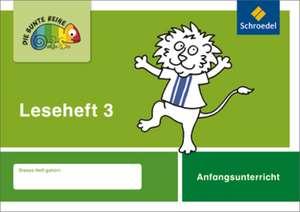 Die bunte Reihe 3. Deutsch Leseheft