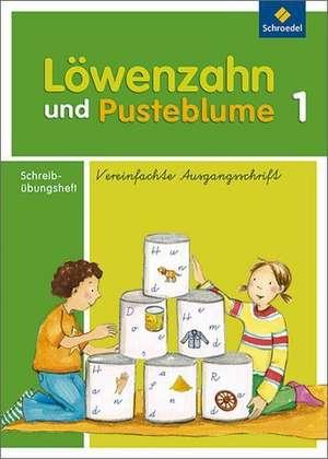 Loewenzahn und Pusteblume. Schreiblehrgang. Vereinfachte Ausgangsschrift