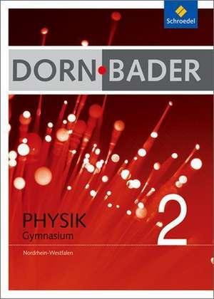 Dorn-Bader Physik 2. Schuelerband. Nordrhein-Westfalen