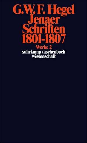 Jenaer Schriften 1801 - 1807