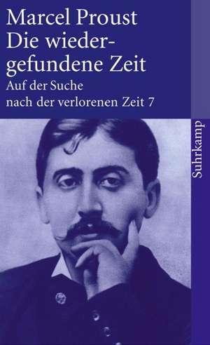 Die wiedergefundene Zeit de Marcel Proust