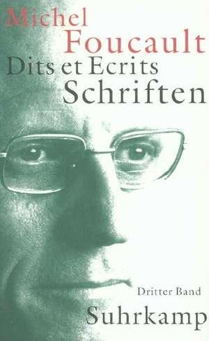 Schriften in vier Baenden - Dits et Ecrits 3. 1976-1979