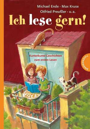 Ich lese gern! Kunterbunte Geschichten zum ersten Lesen de Günther Jakobs