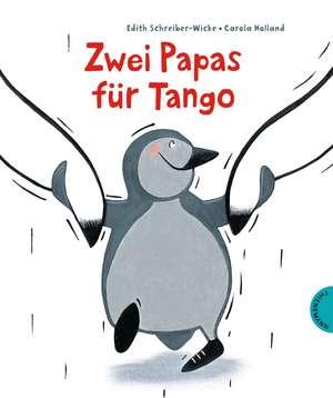 Zwei Papas für Tango de Edith Schreiber-Wicke