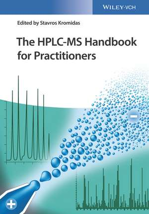 The HPLC–MS Handbook for Practitioners