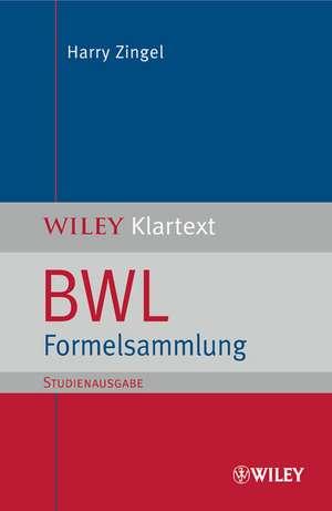 BWL Formelsammlung (SA) de Harry Zingel