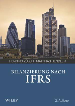Bilanzierung nach International Financial Reporting Standards (IFRS)