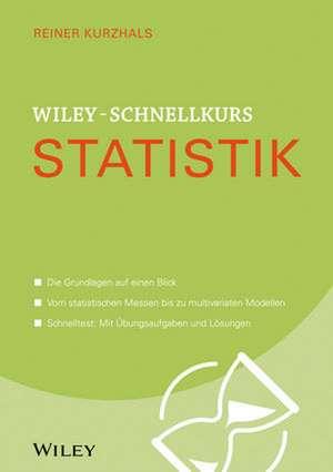 Wiley–Schnellkurs Statistik de Reiner Kurzhals