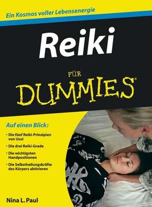 Reiki für Dummies de Nina L. Paul