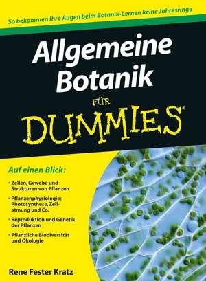 Allgemeine Botanik für Dummies de Rene Fester Kratz
