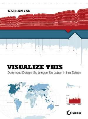 Visualize This! de Nathan Yau