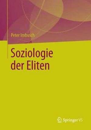 Soziologie der Eliten