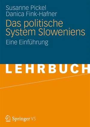 Das politische System Sloweniens