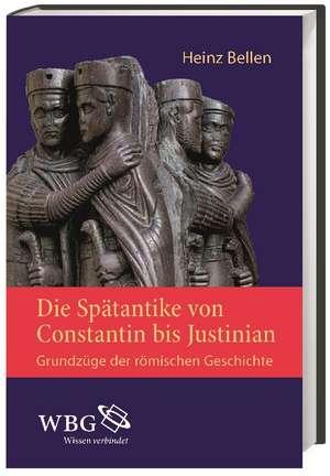 Die Spaetantike von Constantin bis Justinian