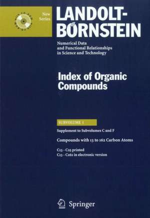 Compounds with 13 to 162 Carbon Atoms (Supplement to Subvolume C and F) de C. Bauhofer