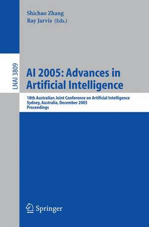 AI 2005: Advances in Artificial Intelligence: 18th Australian Joint Conference on Artificial Intelligence, Sydney, Australia, December 5-9, 2005, Proceedings de Shichao Zhang
