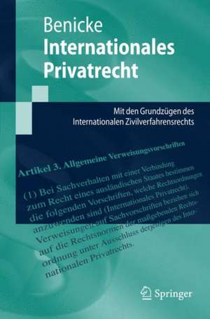 Internationales Privatrecht: Mit den Grundzügen des Internationalen Zivilverfahrensrechts de Christoph Benicke