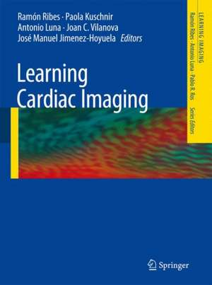 Learning Cardiac Imaging de Ramón Ribes