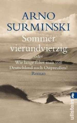 Sommer vierundvierzig de Arno Surminski