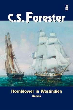 Hornblower in Westindien de C. S. Forester