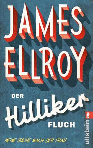 Der Hilliker-Fluch de James Ellroy