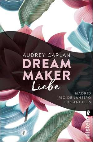 Dream Maker - Liebe de Audrey Carlan