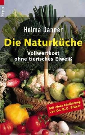 Die Naturküche de Helma Danner