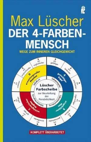 Der 4-Farben-Mensch de Max Lüscher